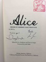 ALICE: Memoirs of a Barbary Coast Prostitute. by Anderson, Ivy and Devon Angus, editors.