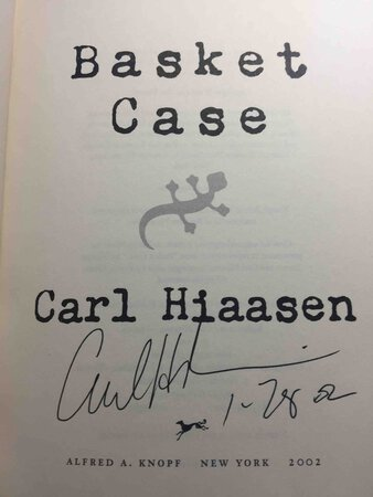 BASKET CASE. by Hiaasen, Carl