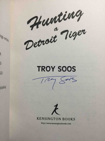 HUNTING A DETROIT TIGER. by Soos, Troy.