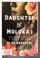 DAUGHTER OF MOLOKA'I. by Brennert, Alan