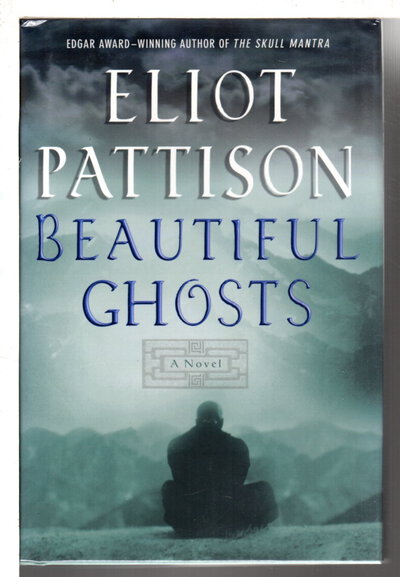 BEAUTIFUL GHOSTS. by Pattison, Eliot.