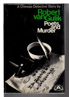 POETS AND MURDER. A Chinese Detective Story. by Van Gulik, Robert.
