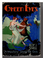 GREEN EYES: A Mystery Story for Girls, #10 in Girls' series (#32 overall) by Snell, Roy J..