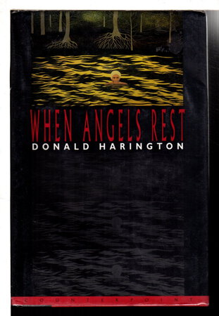 WHEN ANGELS REST by Harington, Donald.