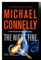 THE NIGHT FIRE. by Connelly, Michael.
