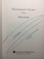 YESTERDAY'S ECHO. by Coyle, Matt.