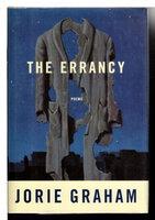 THE ERRANCY: Poems. by Graham, Jorie.