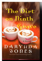 THE DIRT ON NINTH GRAVE. by Jones, Darynda.
