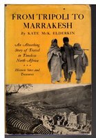 FROM TRIPOLI TO MARRAKESH. by Elderkin, Kate McK.