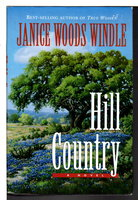 HILL COUNTRY. by Windle, Janice Woods.