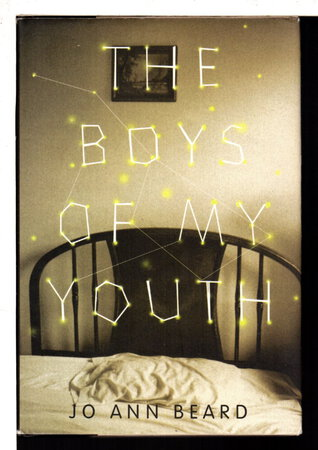 THE BOYS OF MY YOUTH. by Beard, Jo Ann.