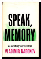 SPEAK, MEMORY: An Autobiography Revisited. by Nabokov, Vladimir.