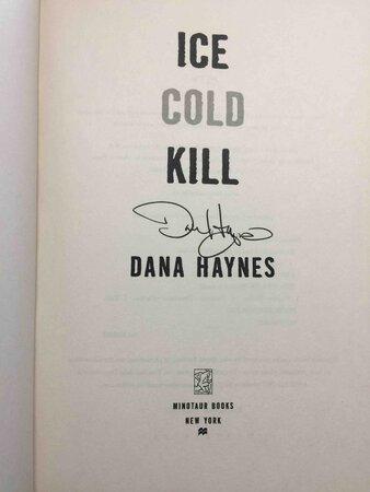 ICE COLD KILL. by Haynes, Dana.