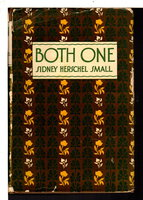 BOTH ONE. by Small, Sidney Herschel (1893-1958)