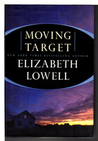 MOVING TARGET. by Lowell, Elizabeth.
