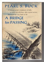 A BRIDGE FOR PASSING. by Buck, Pearl S.