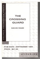 THE CROSSING GUARD. by Rabe, David (based on screenplay by Sean Penn)