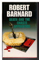DEATH AND THE CHASTE APPRENTICE. by Barnard, Robert.