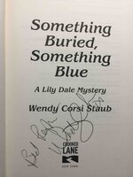 SOMETHING BURIED, SOMETHING BLUE: A Lily Daly Mystery. by Staub, Wendy Corsi.