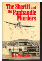 THE SHERIFF AND THE PANHANDLE MURDERS. by Meredith, D. R.