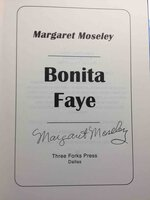 BONITA FAYE. by Moseley, Margaret.