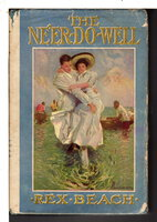 THE NE'ER-DO-WELL by Beach, Rex (1877-1949)