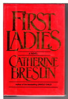 FIRST LADIES. by Breslin, Catherine.