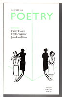 POETRY, Volume CXCIII (193), Number 3, December 2008. by Wiman, Christian, editor. Fanny Howe, Fred D'Aguiar, and others, contributors