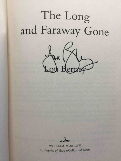 THE LONG AND FARAWAY GONE. by Berney, Lou.