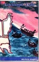 GARINAGUS EXILE. by Doherty, Nelita M.