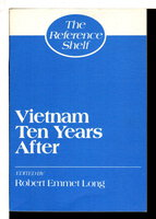 VIETNAM: TEN YEARS AFTER: The Reference Shelf, Volume 58, Number 2. by Long, Robert Emme, editor.