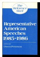 REPRESENTATIVE AMERICAN SPEECHES 1985 -1986: The Reference Shelf, Volume 58, Number 5. by Peterson, Owen, editor.