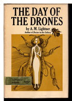 THE DAY OF THE DRONES. by Lightner, A. M. (pseudomyn of Alice Lightner Hopf, 1904-1988),