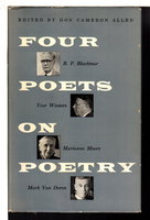 FOUR POETS ON POETRY. by Allen, Don Cameron, editor. (Moore,Marianne; R.P. Blackmur, Yvor Winters, and Mark Van Doren,contributors.)
