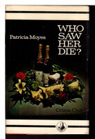 WHO SAW HER DIE?. by Moyes, Patricia.