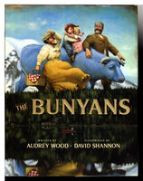 THE BUNYANS. by Wood, Audrey; illustrated by David Shannon.