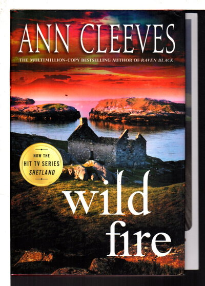 WILD FIRE. by Cleeves, Ann.