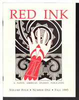 RED INK: A Native American Student Publication Volume Four (4) Number One (1), Fall 1995. by Woods, J. Cedric; E.L. Roanhorse, Gerard Dawavendewa and others.