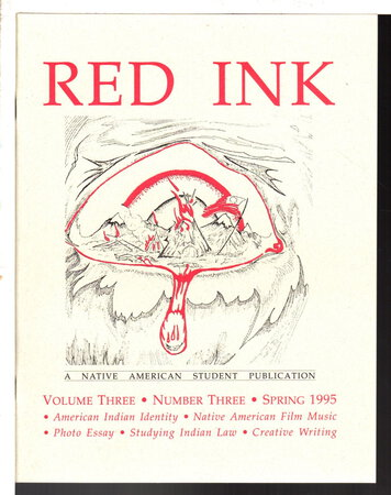 RED INK: A Native American Student Publication Volume Three (3) Number Three (3), Spring 1995 by Lomayesva, Frederick; Adrienne King, Annetta Sapier and others.