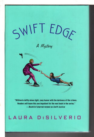 SWIFT EDGE. by DiSilverio, Laura.