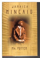 MR. POTTER. by Kincaid, Jamaica.