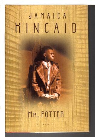 MR. POTTER. by Kincaid, Jamaica.
