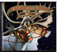 THE NIGHT BEFORE CHRISTMAS. by Moore, Clement Clarke; illustrated by Bruce Whatley.