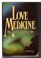 LOVE MEDICINE. by Erdrich, Louise.