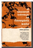 A SECOND CENSUS OF FINNEGAN'S WAKE. An Index of the Characters and Their Roles Revised and Expanded from the First Census. by [Joyce, James] Glasheen, Adaline