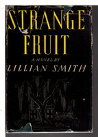 STRANGE FRUIT. by Smith, Lillian.