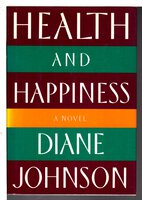 HEALTH AND HAPPINESS. by Johnson, Diane.