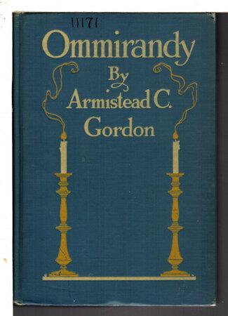 OMMIRANDY: Plantation Life at Kingsmill. by Gordon, Armistead C. (1855-1931)