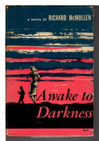 AWAKE TO DARKNESS. by McMullen, Richard.