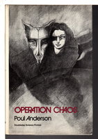 OPERATION CHAOS. by Anderson, Poul .
